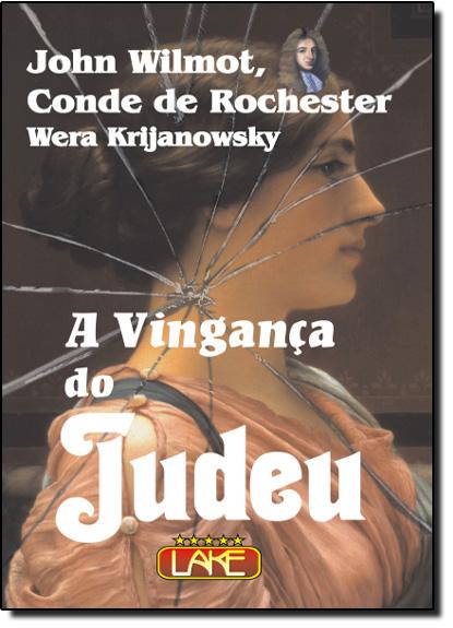 Vingança do Judeu, A, livro de J. W. ROCHESTER (CON