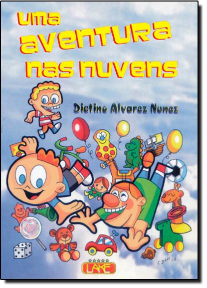 AVENTURA NAS NUVENS, UMA, livro de Maria Inês Nunes