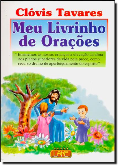 Meu Livrinho de Oracoes, livro de Clóvis Tavares