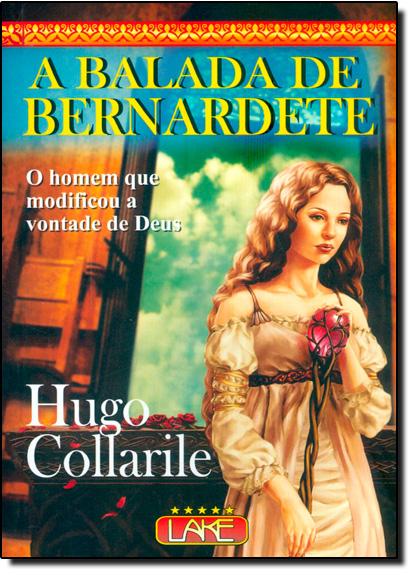 Balada de Bernardete, A, livro de Hugo Collarile