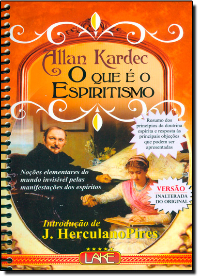Que e o Espiritismo, O, livro de Allan Kardec