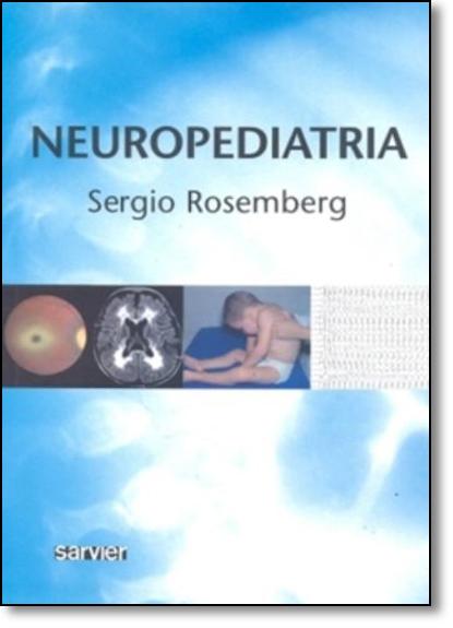 Neuropediatria, livro de Sérgio Rosemberg