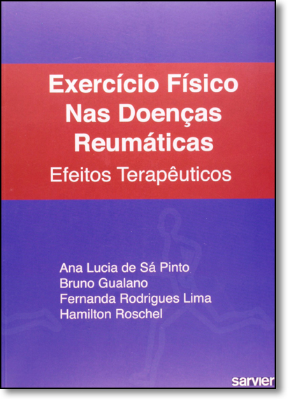 Exercício Físico nas Doenças Reumáticas, livro de Ana Lucia de Sa Pinto