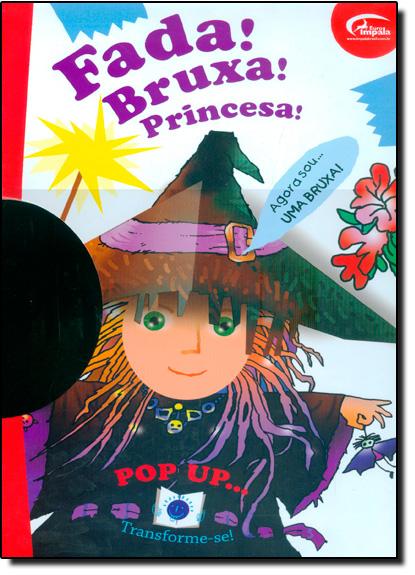 Fada! Bruxa! Princesa!, livro de Euro Impala