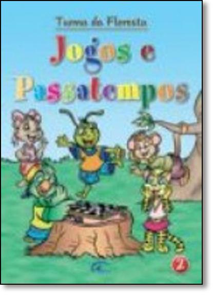 Jogos e Passatempos - Vol.2 - Coleção Turma da Floresta, livro de Impala Editora
