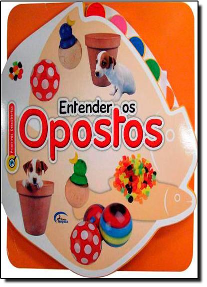 Entender os Opostos, livro de Impala Brasil Editores