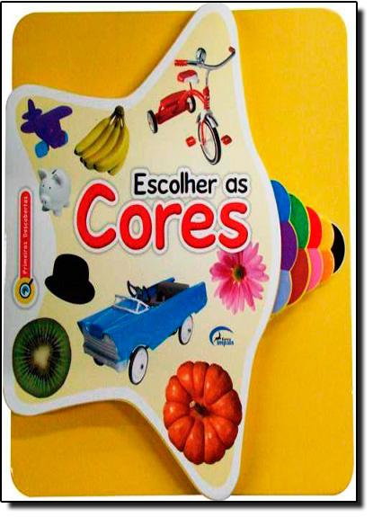 Escolher as Cores, livro de Impala Brasil Editores