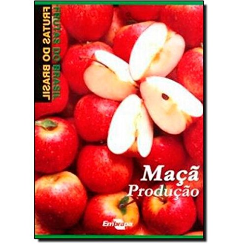 Frutas Do Brasil - Maca - Producao, livro de