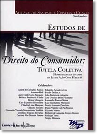 Estudos de Direito do Consumidor: Tutela Coletiva, livro de Aurisvaldo Melo Sampaio