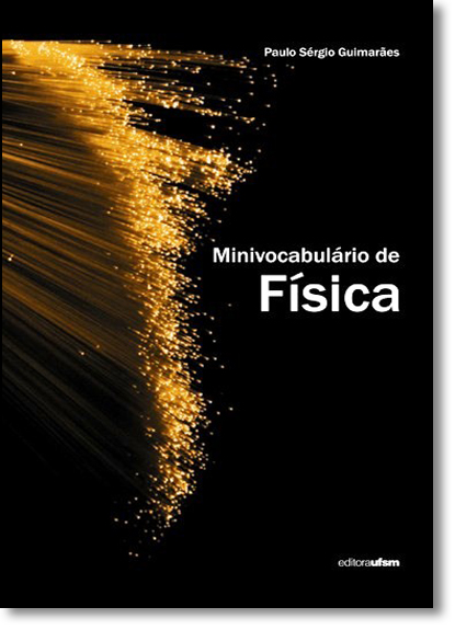 Minivocabulário de Física, livro de Paulo Sérgio Guimarães