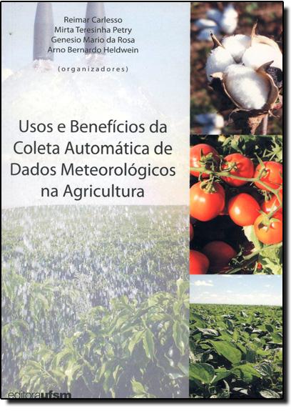 Usos e Benefícios da Coleta Automática de Dados, livro de Reimar Carlesso