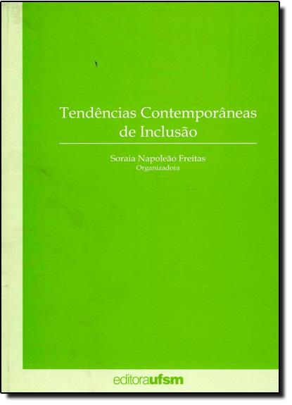 Tendências Contemporâneas de Inclusão, livro de Soraia Napoleão Freitas