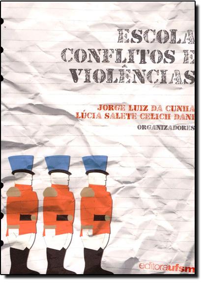 Escola, Conflitos e Violências, livro de Jorge Luiz da Cunha