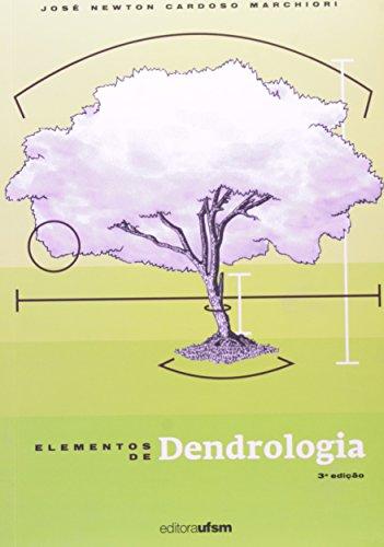 Elementos De Dendrologia, livro de José Newton Cardoso Marchiori