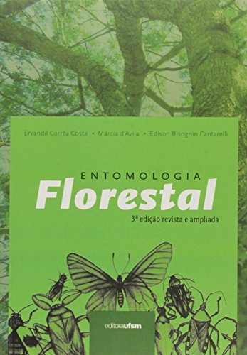 Entomologia Florestal, livro de Ervandil Correa Costa