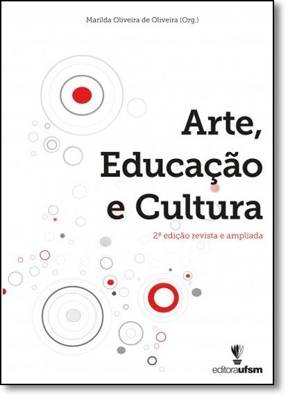 Arte, Educação e Cultura, livro de Marilda Oliveira de Oliveira