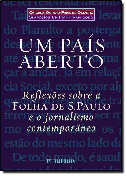 PAIS ABERTO, UM-REFLEXOES SOBRE A FOLHA DE S.PAULO E O JORNALISMO CONTEMPOR, livro de SINGER/SILVA/FRIAS F