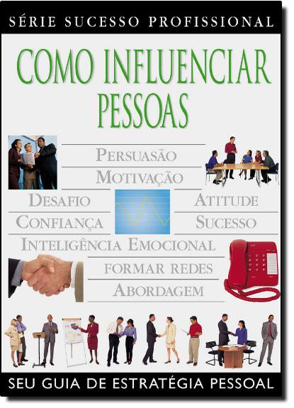 Como Influenciar Pessoas, livro de John Eaton