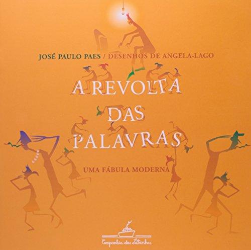 A REVOLTA DAS PALAVRAS, livro de José Paulo Paes