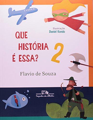 QUE HISTÓRIA É ESSA? 2, livro de Flavio de Souza
