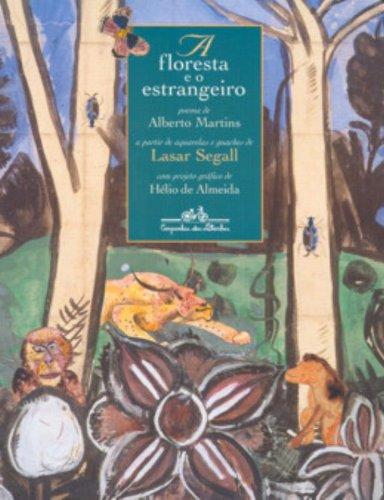 A FLORESTA E O ESTRANGEIRO, livro de Alberto Martins