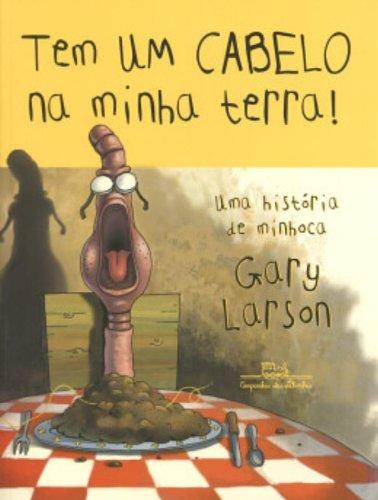TEM UM CABELO NA MINHA TERRA!, livro de Gary Larson