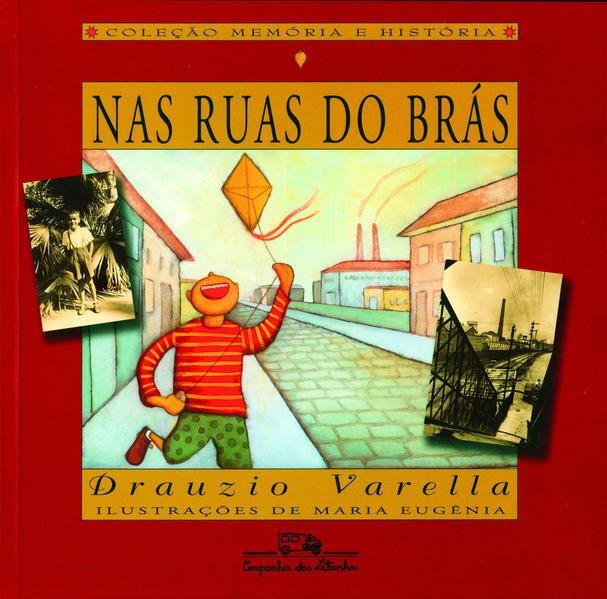 Nas ruas do Brás, livro de Drauzio Varella
