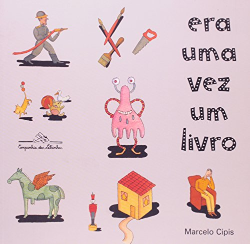ERA UMA VEZ UM LIVRO, livro de Marcelo Cipis