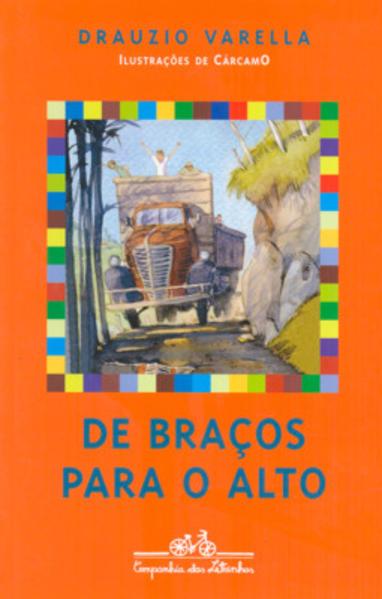 De braços para o alto, livro de Drauzio Varella