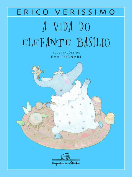 A VIDA DO ELEFANTE BASÍLIO, livro de Erico Verissimo