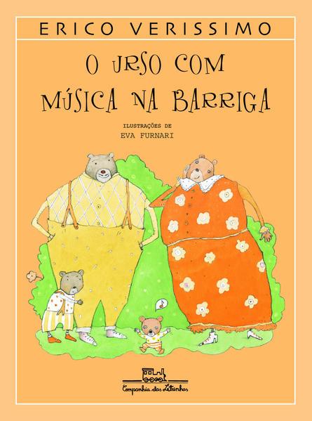 O URSO COM MÚSICA NA BARRIGA, livro de Erico Verissimo