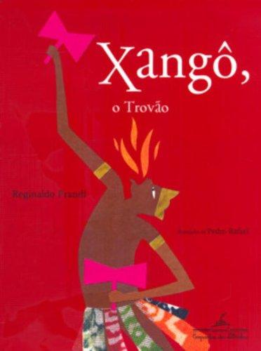 O XANGÔ TROVÃO, livro de Reginaldo Prandi