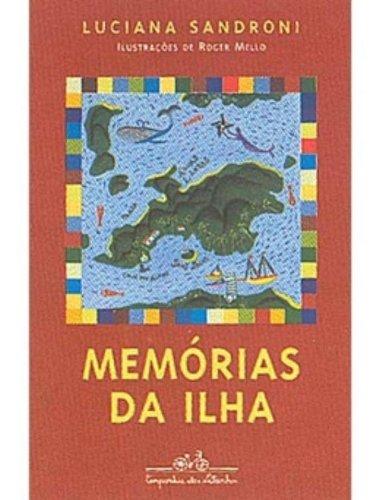 MEMÓRIAS DA ILHA, livro de Luciana Sandroni