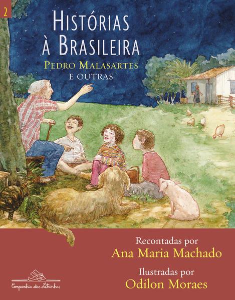 HISTÓRIAS À BRASILEIRA - VOL. 2, livro de Ana Maria Machado