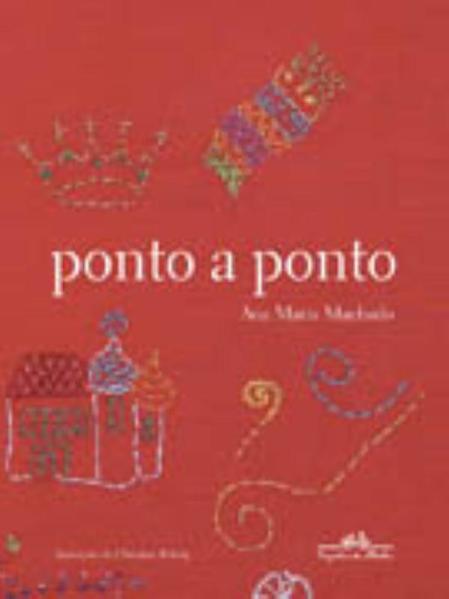 PONTO A PONTO, livro de Ana Maria Machado