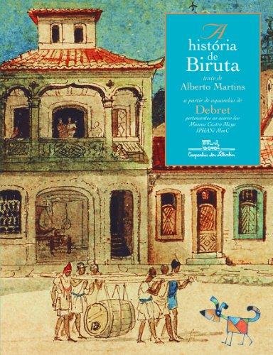 A HISTÓRIA DE BIRUTA, livro de Alberto Martins