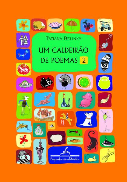 Caldeirão de Poemas, Um - 2, livro de Tatiana Belinky