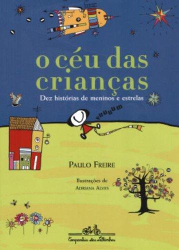 O CÉU DAS CRIANÇAS, livro de Paulo Freire
