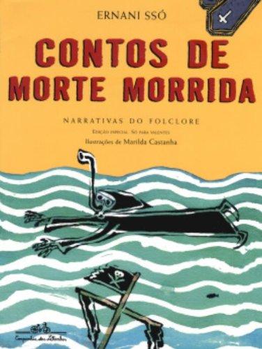 CONTOS DE MORTE MORRIDA, livro de Ernani Ssó