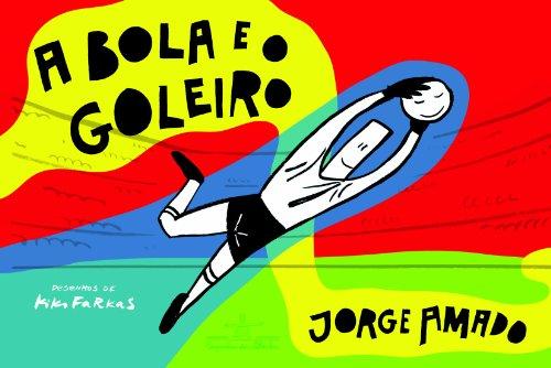 A bola e o goleiro, livro de Jorge Amado