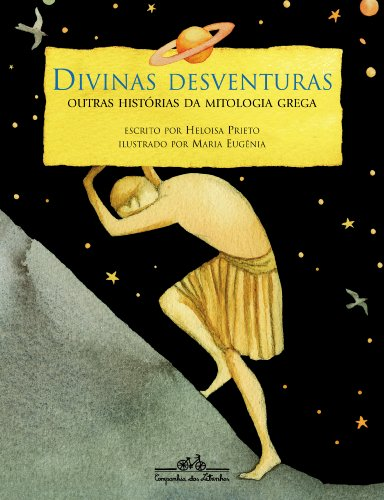 DIVINAS DESVENTURAS, livro de Heloisa Prieto