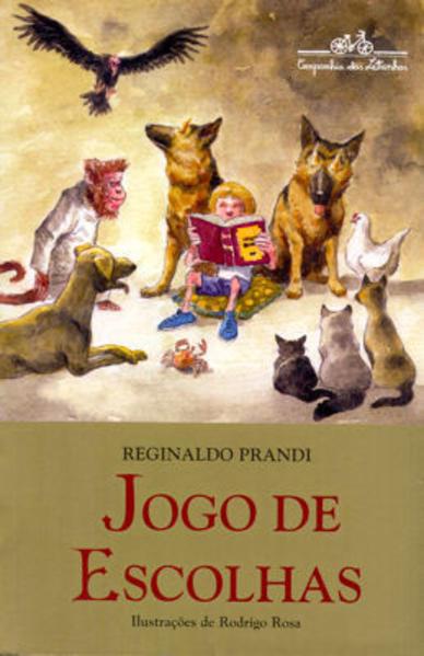 JOGO DE ESCOLHAS, livro de Reginaldo Prandi