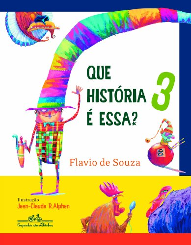 QUE HISTÓRIA É ESSA? 3, livro de Flavio de Souza