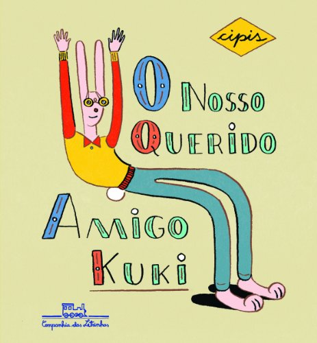 O NOSSO QUERIDO AMIGO KUKI, livro de Marcelo Cipis