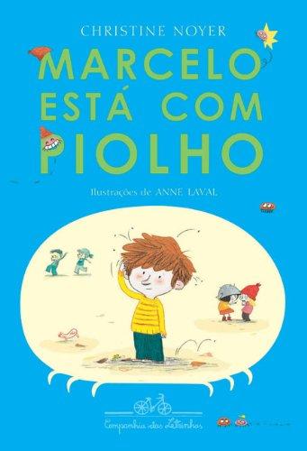 MARCELO ESTÁ COM PIOLHO, livro de Christine Noyer