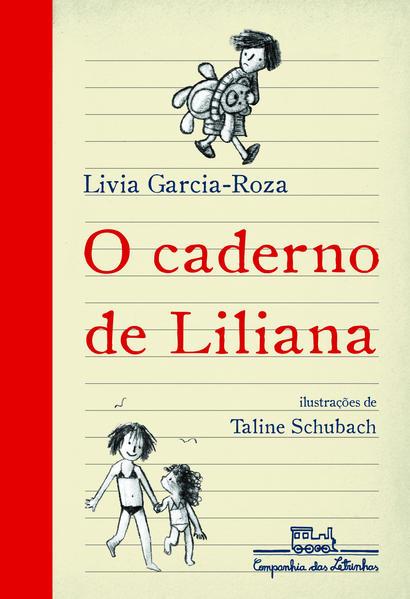 O CADERNO DE LILIANA, livro de Livia Garcia-Roza