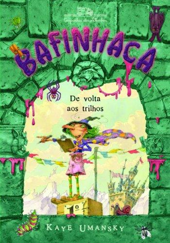 Bafinhaca de volta aos trilhos, livro de Kaye Umansky, Nick Price