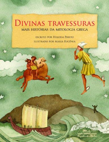 Divinas travessuras – Mais histórias da mitologia grega, livro de Heloisa Prieto