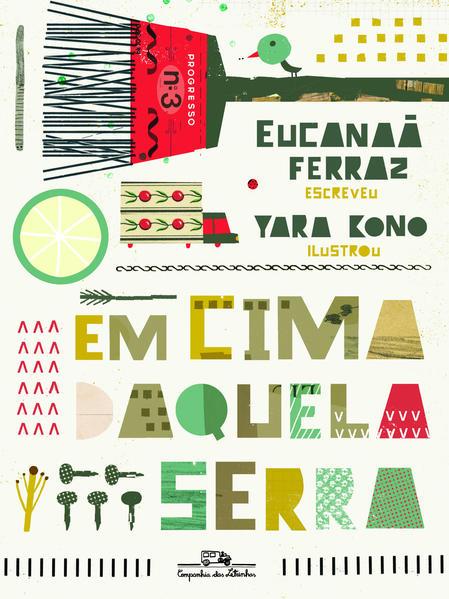 EM CIMA DAQUELA SERRA, livro de Eucanaã Ferraz