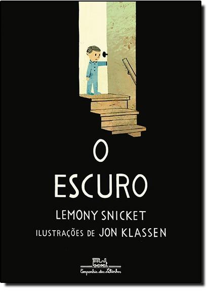 Escuro, O, livro de Lemony Snicket